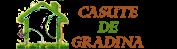 CasuteDeGradina.com